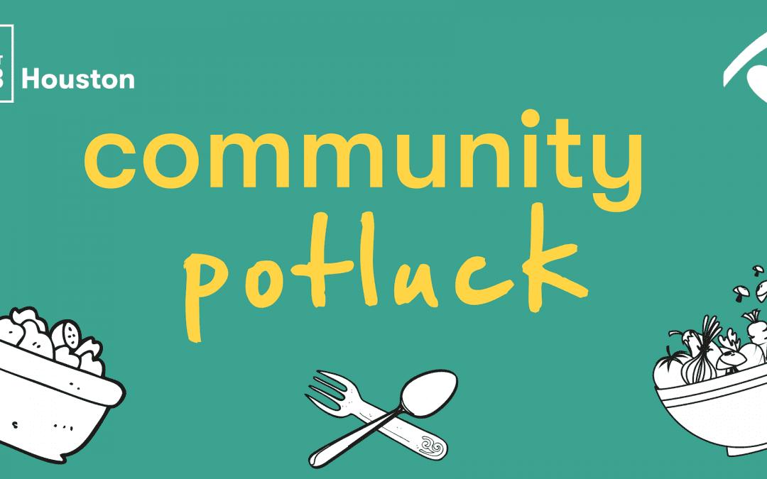 #HOUimpact May Community Potluck