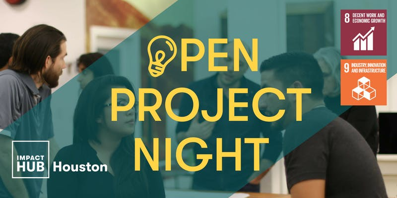 Open Project Night - 14th Edition (Impact Hub Houston
