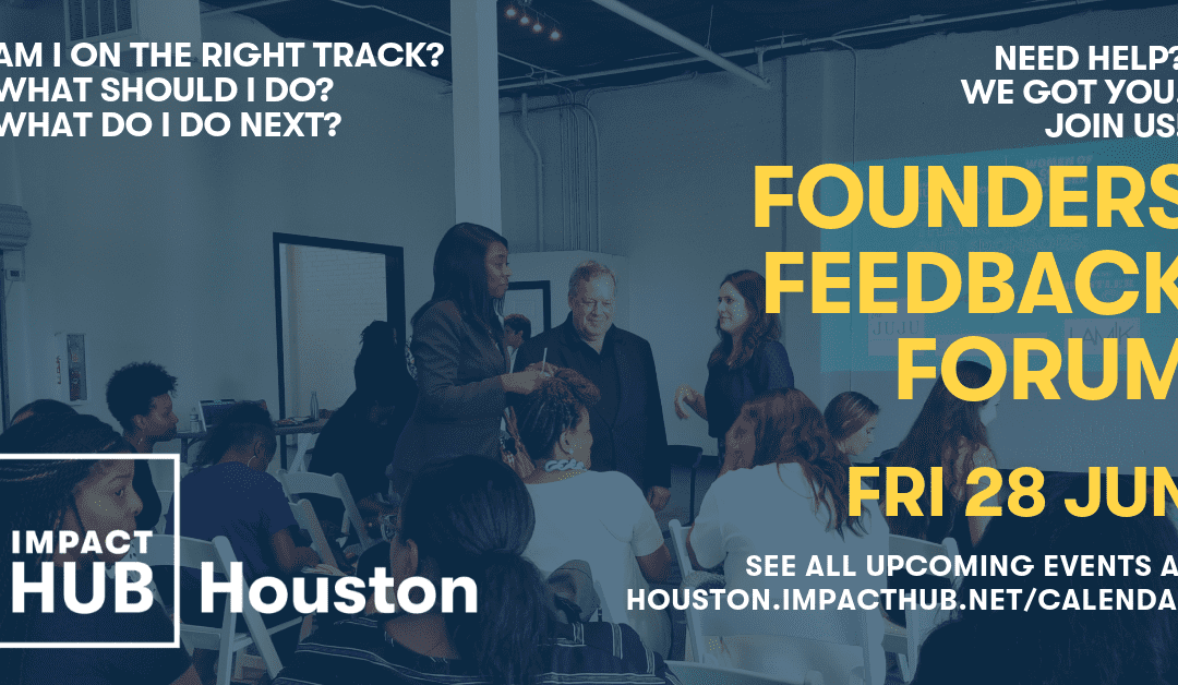 Founders Feedback Forum