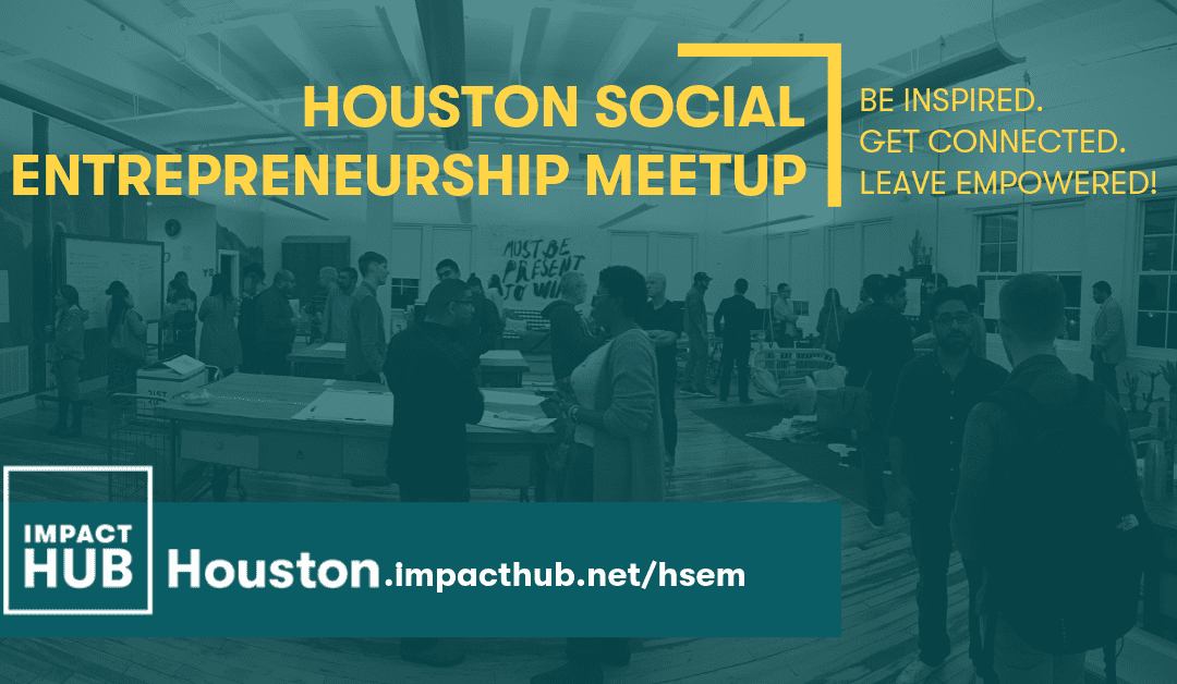 Houston Social Entrepreneurship Meetup