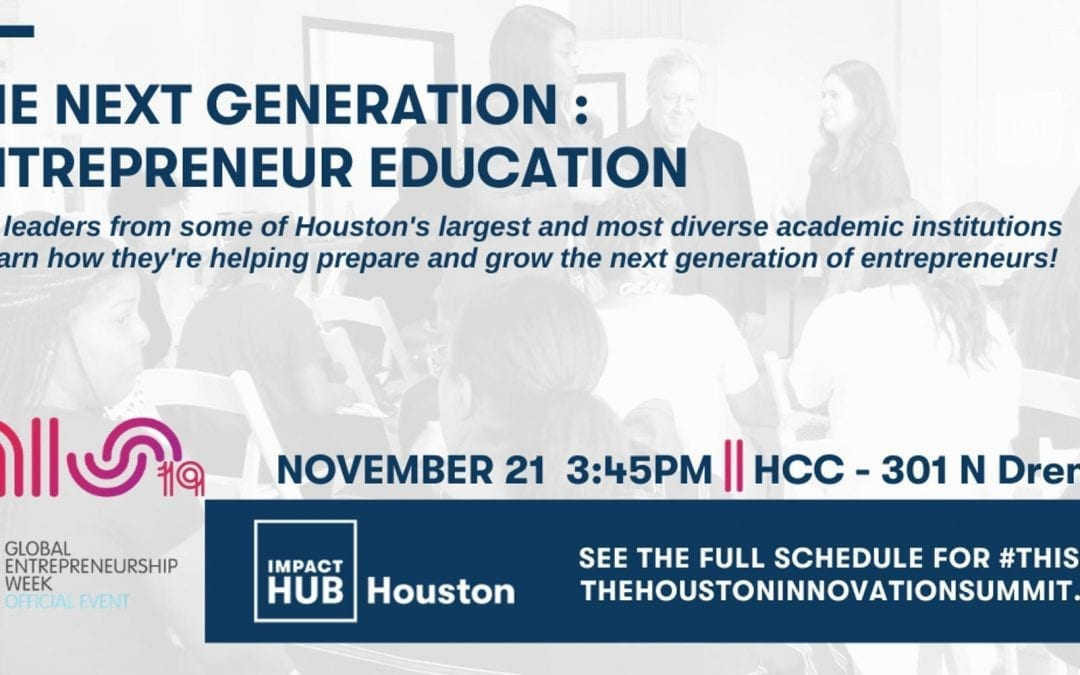 #THIS19 : The Next Generation : Entrepreneur Education