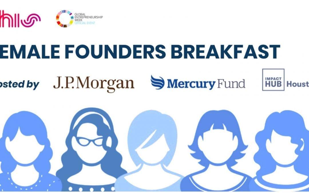 #THIS19: Female Founders Breakfast – J.P. Morgan, Mercury Fund, Impact Hub