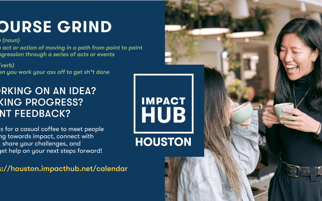 Course Grind presented by Impact Hub Houston
