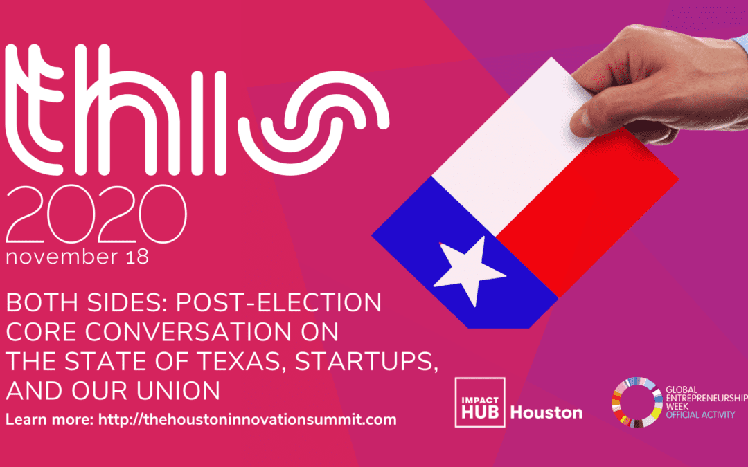 Both Sides: Post-Election Convo on The State of Texas, Startups & Our Union